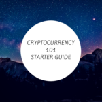 Cryptocurrency Investing 101 – A Starter Guide For Beginners