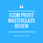 eCom Profit Masterclass Review: Richard Telfeja's Course