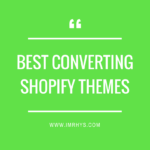 Best Converting Shopify Themes For 2018 (Buyers Guide)
