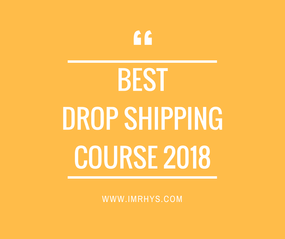 best drop shipping course