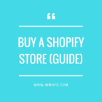 Buy A Shopify Store: Where To Buy Established Businesses?
