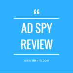 Ad Spy Review: Best Tool To Spy On Competitors Ads?