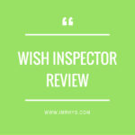 Wish Inspector Review: Best Wish.com Research Software?