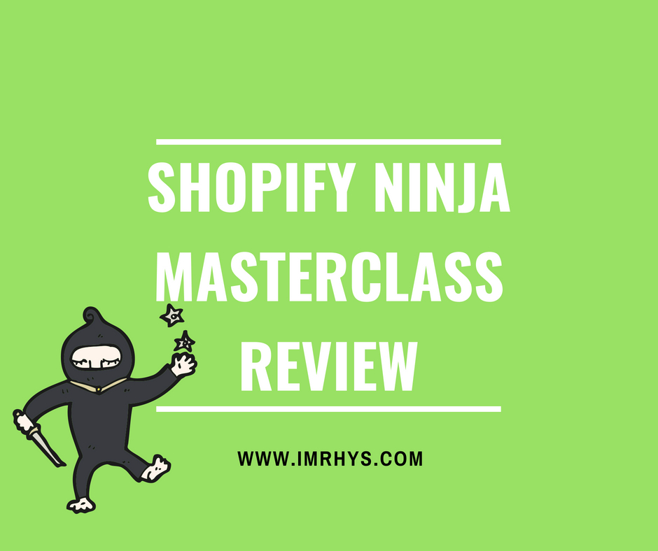 shopify ninja masterclass review