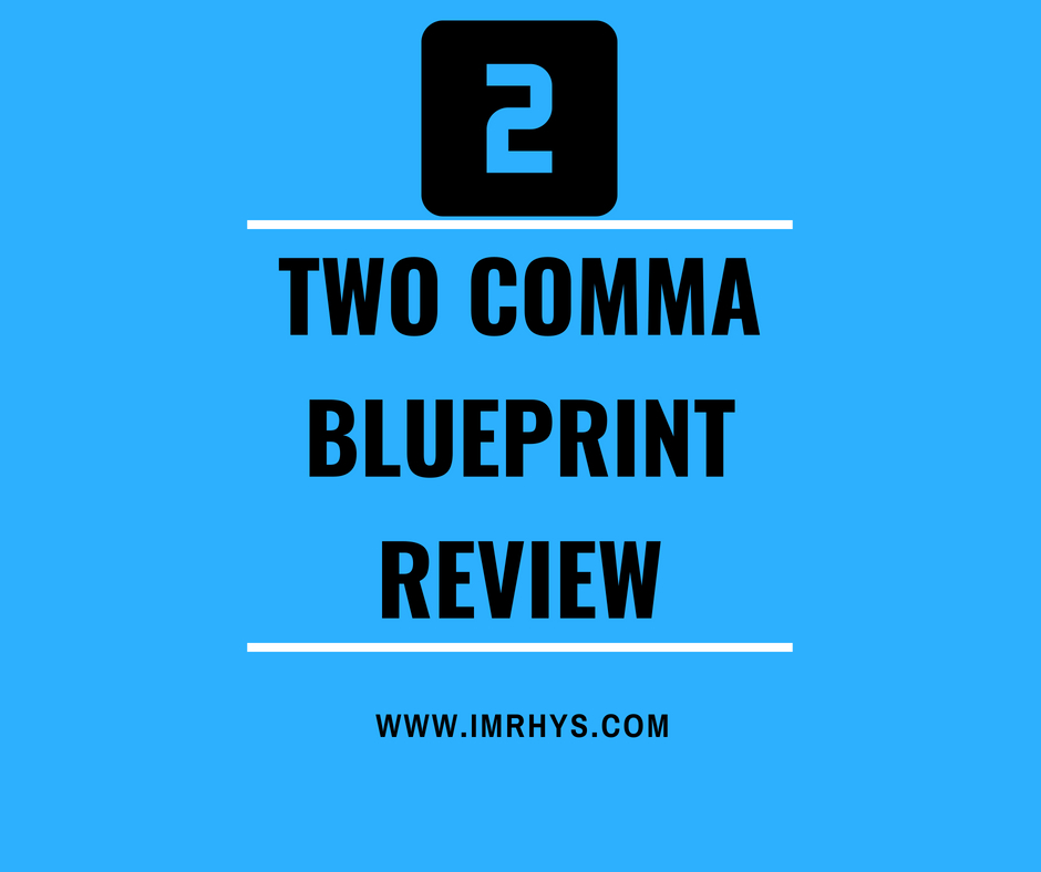 two comma blueprint review