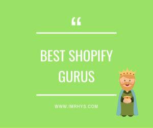 best shopify gurus