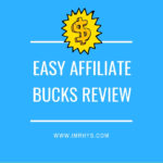 Easy Affiliate Bucks Review: Brko Banks Course Worth It?