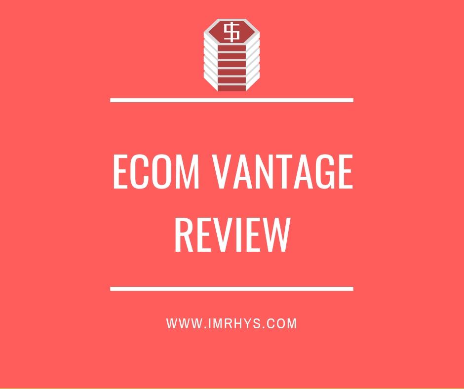 ecom vantage review
