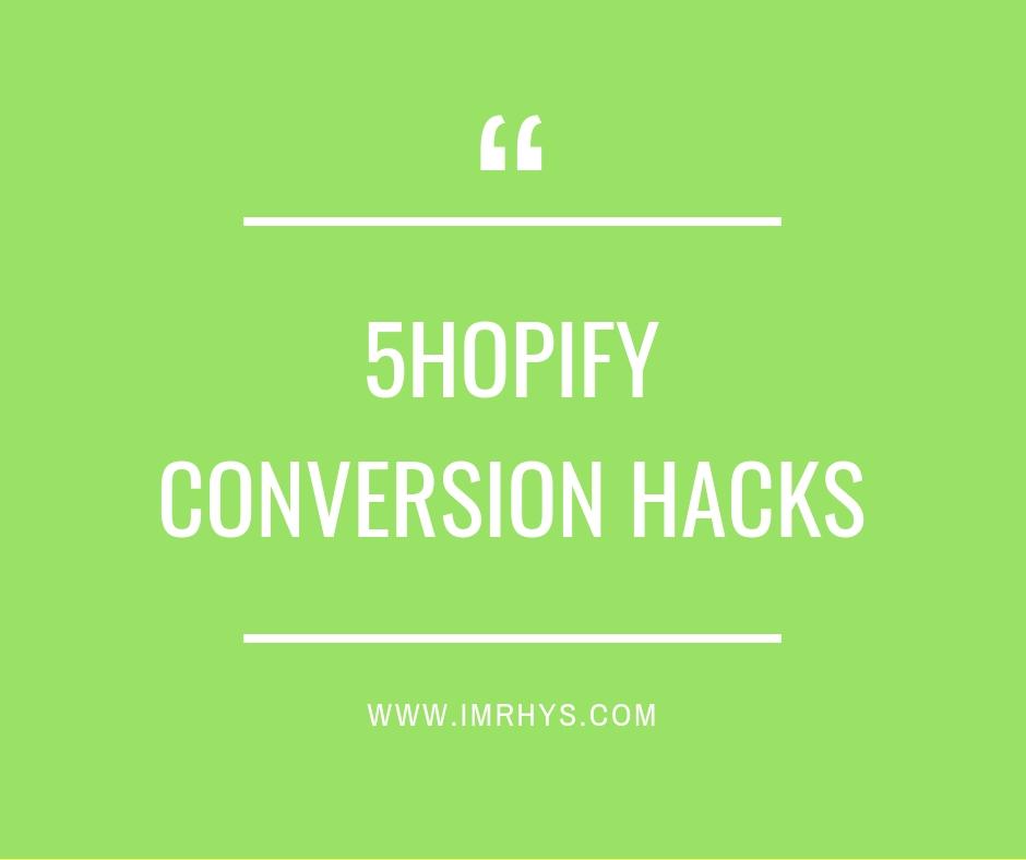 shopify conversion hacks