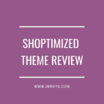 Shoptimized Theme Review: Is It The Best Drop Ship Theme?