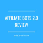 Affiliate Bots 2 Review: Do You Need 37 Automation Bots?