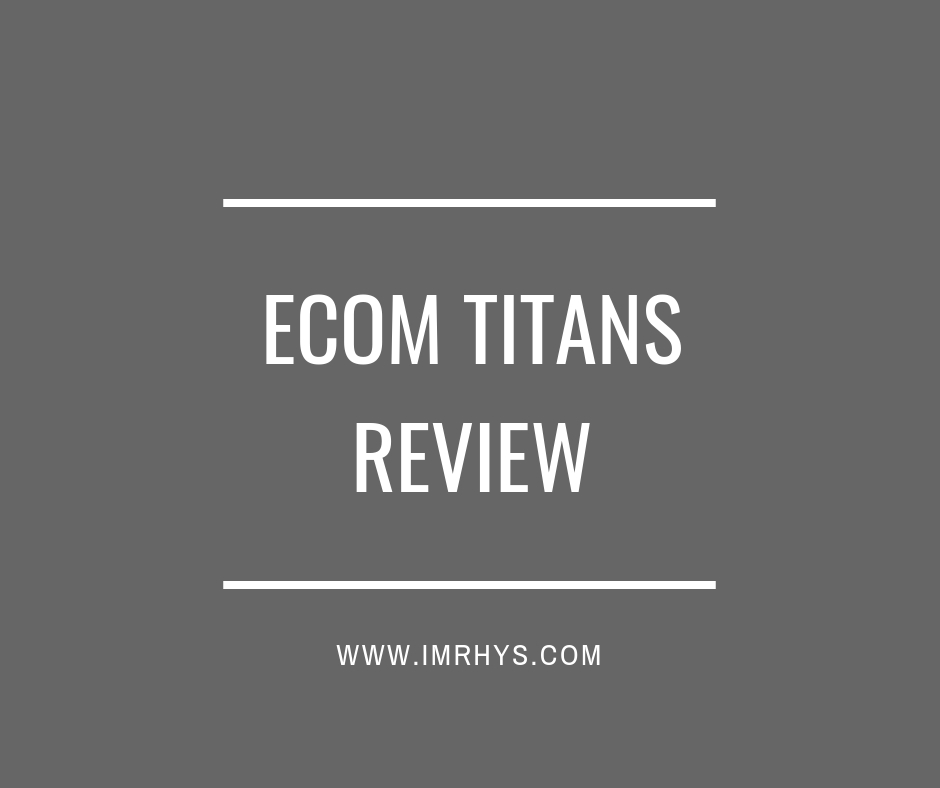 ecom titans review