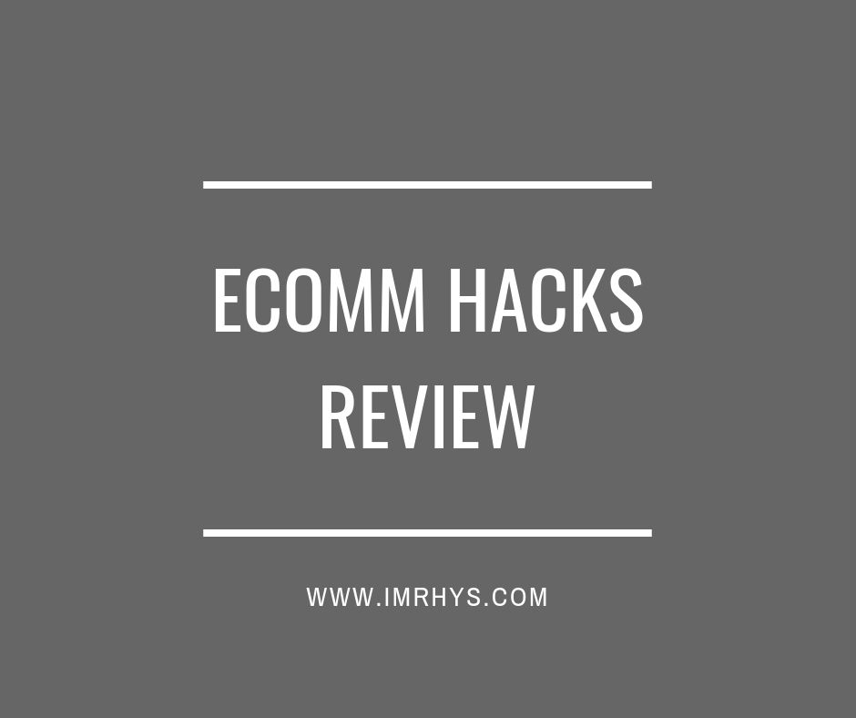 ecomm hacks review