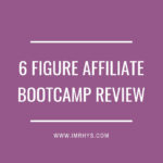 6 Figure Affiliate Bootcamp Review: Is Liam James Kay Legit?