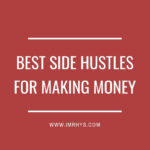 Best Side Hustles For Making Money This Year (My Top 6)