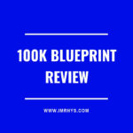100K Blueprint Review: Dan Dasilva Course Worth $997?
