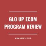 Glo Up Ecom Program Review: [V2.0] Malik Mufasa Course