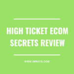 High Ticket eCom Secrets Review: Earnest Epps Course