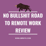 No Bullshit Road to Remote Work Review: Taylor Lane Course