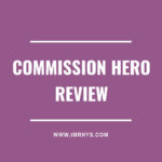 Commission Hero Review: Is Robby Blanchard's Clickbank Course Worth It?