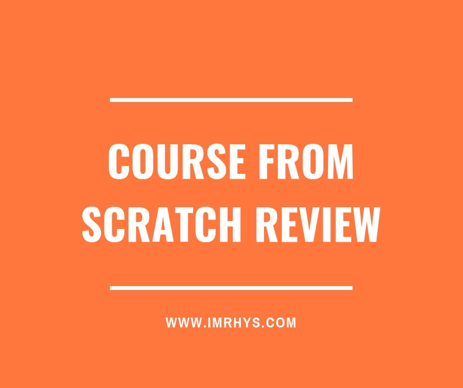 course from scratch review