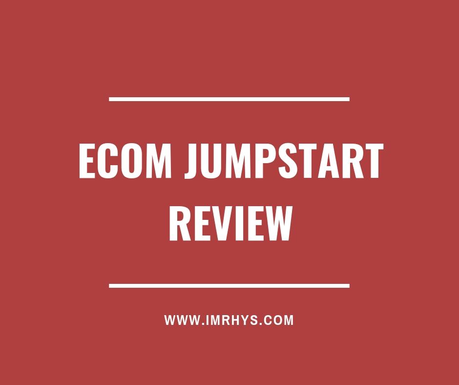 ecom jumpstart review