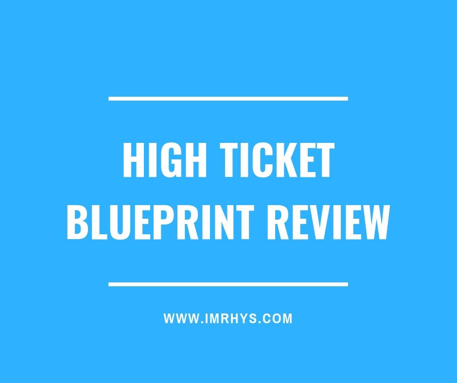 high ticket blueprint review