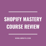 Shopify Mastery Course Review: Is Brennan Valeski Legit?