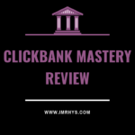 Clickbank Mastery Review: Drell Jones Course Worth $127?