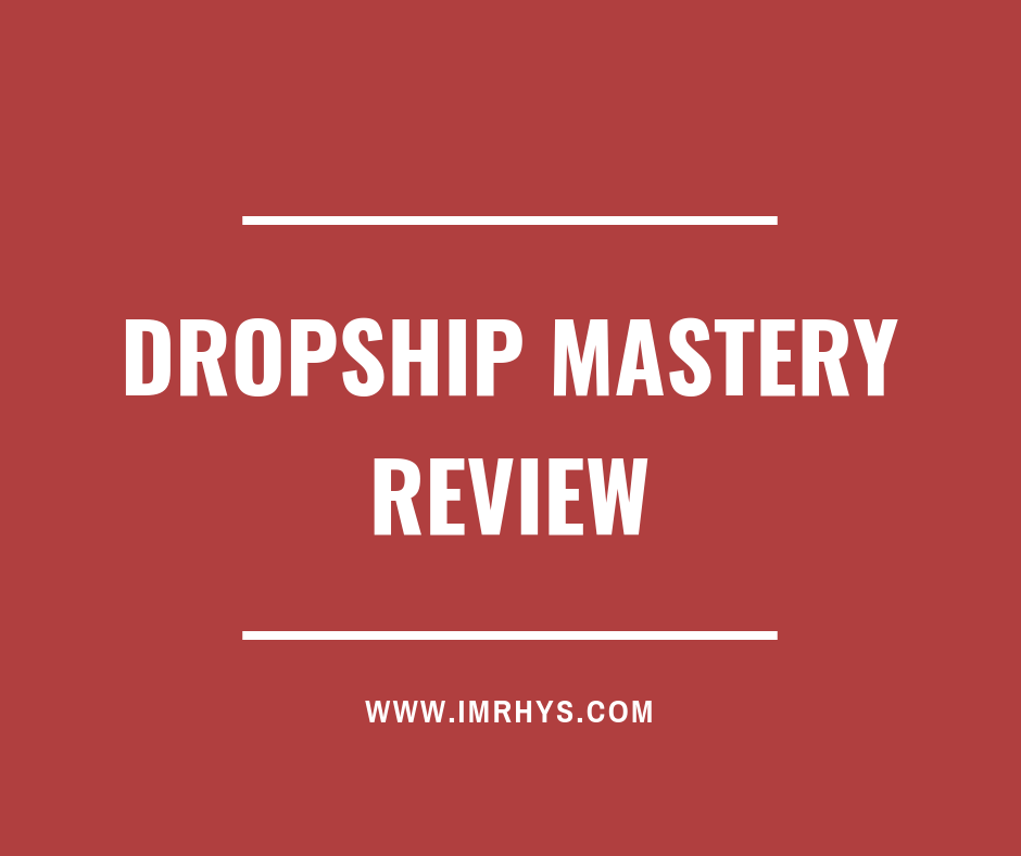 dropship mastery review
