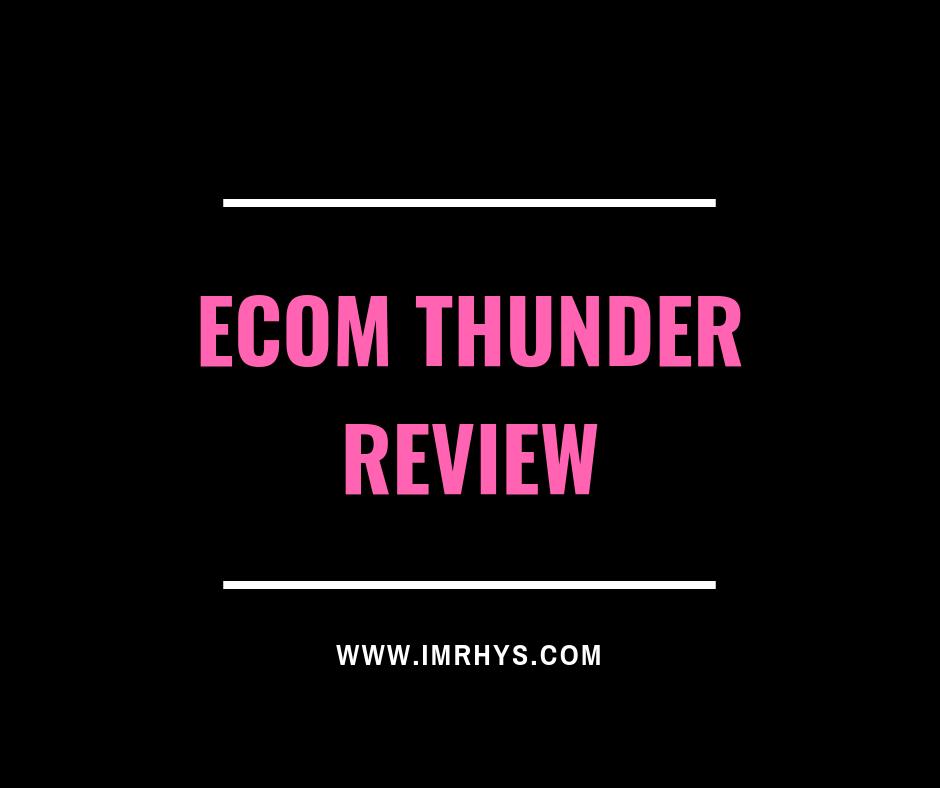ecom thunder review