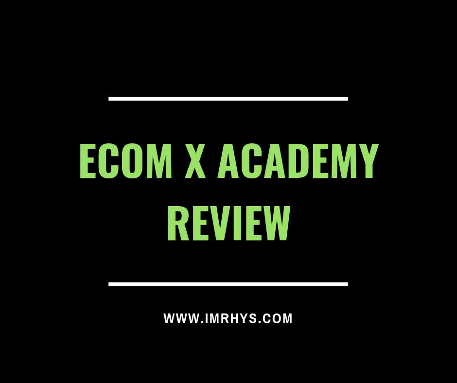 ecom x academy review