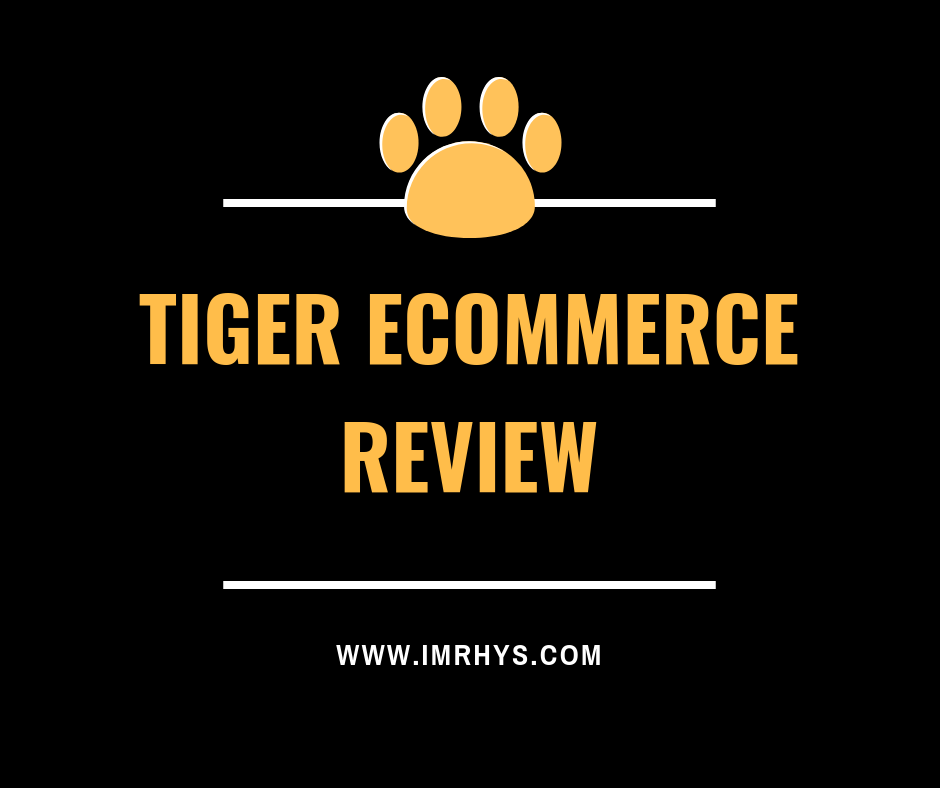tiger ecommerce review