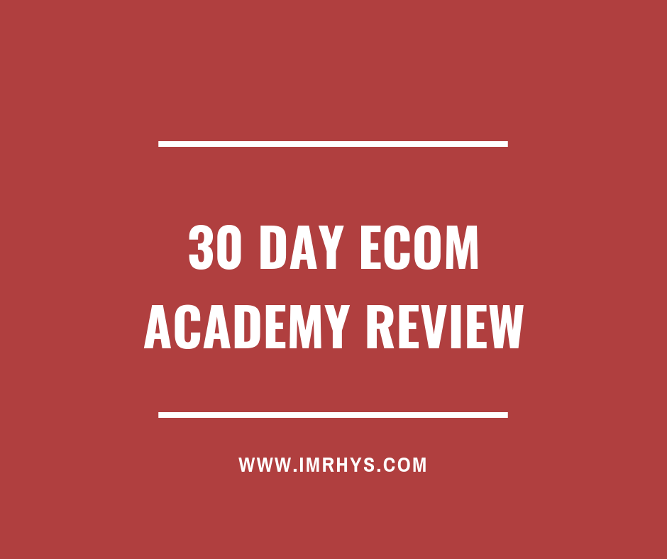 30 day ecom academy review