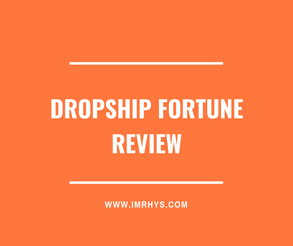 Dropship Fortune Review