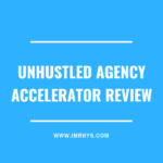 UnHustled Agency Accelerator Review: Sean Donahoe Course Worth It?