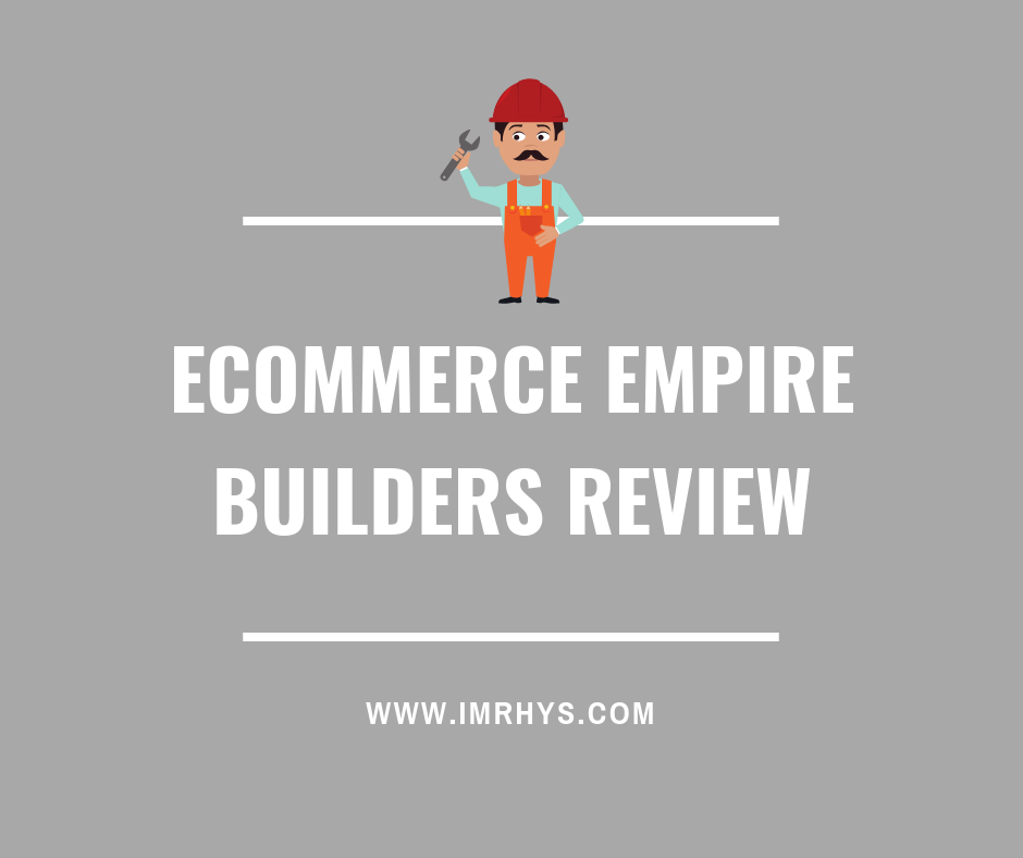 ecommerce empire builders review