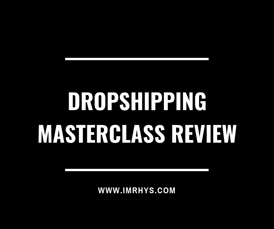 dropshipping masterclass review