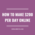 How To Make $200 Per Day Online: 5 Income Stream Ideas