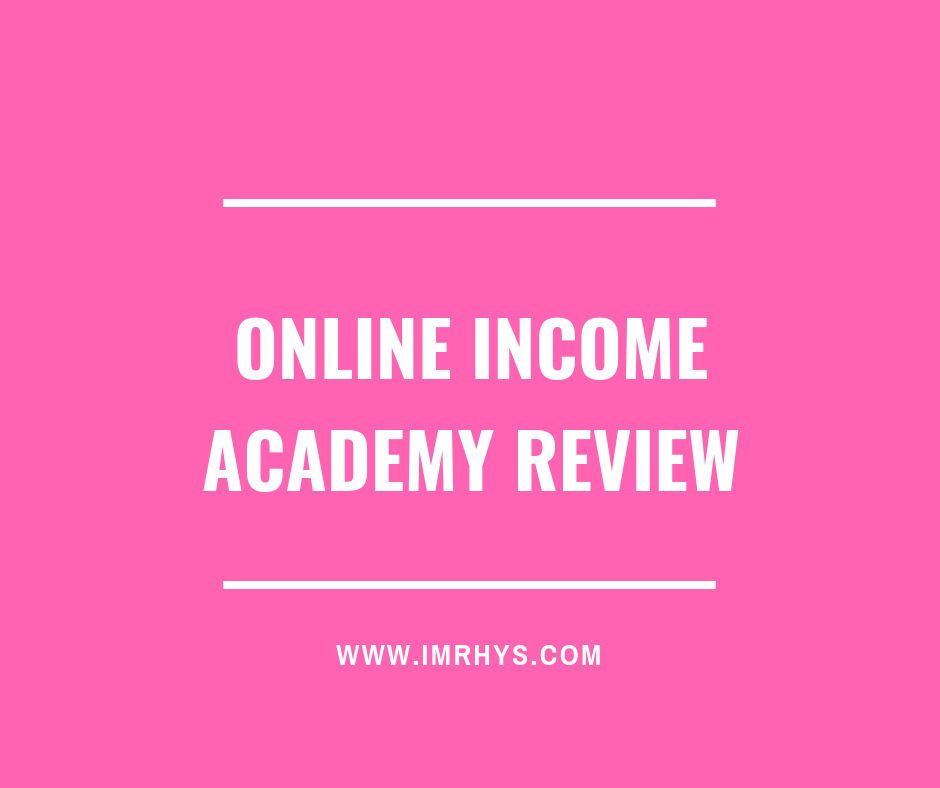 online income academy review