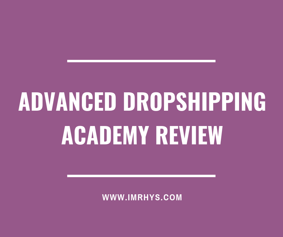 advanced dropshipping academy review