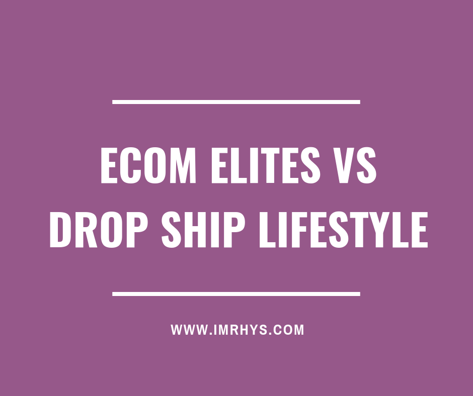 ecom elites vs drop ship lifestyle comparison