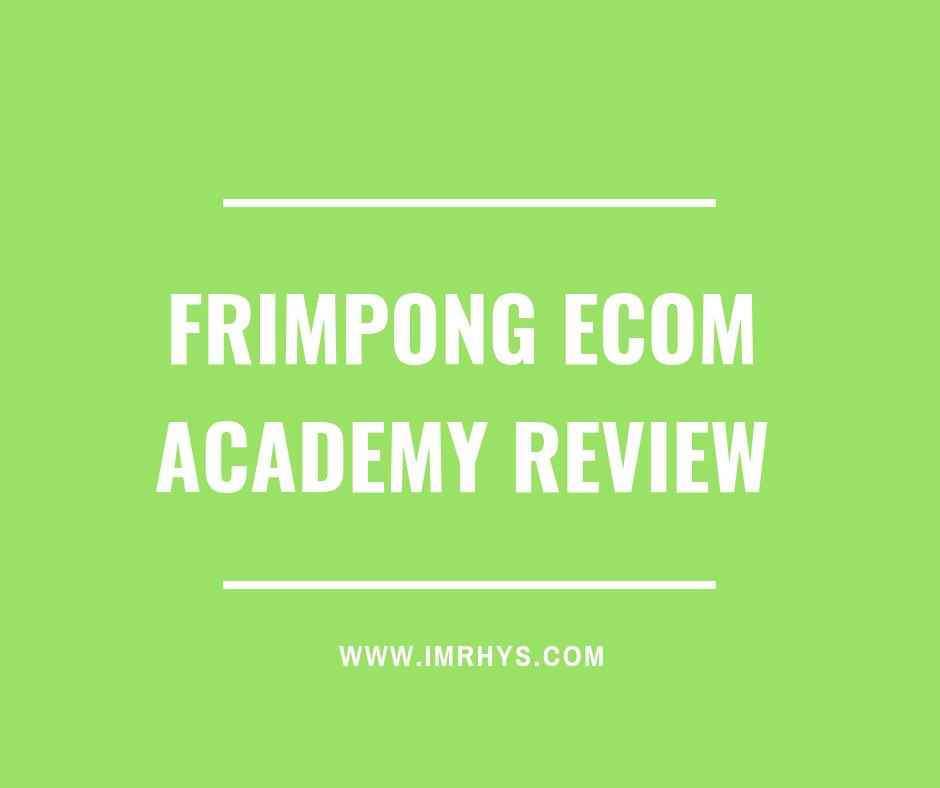 frimpong ecom academy review