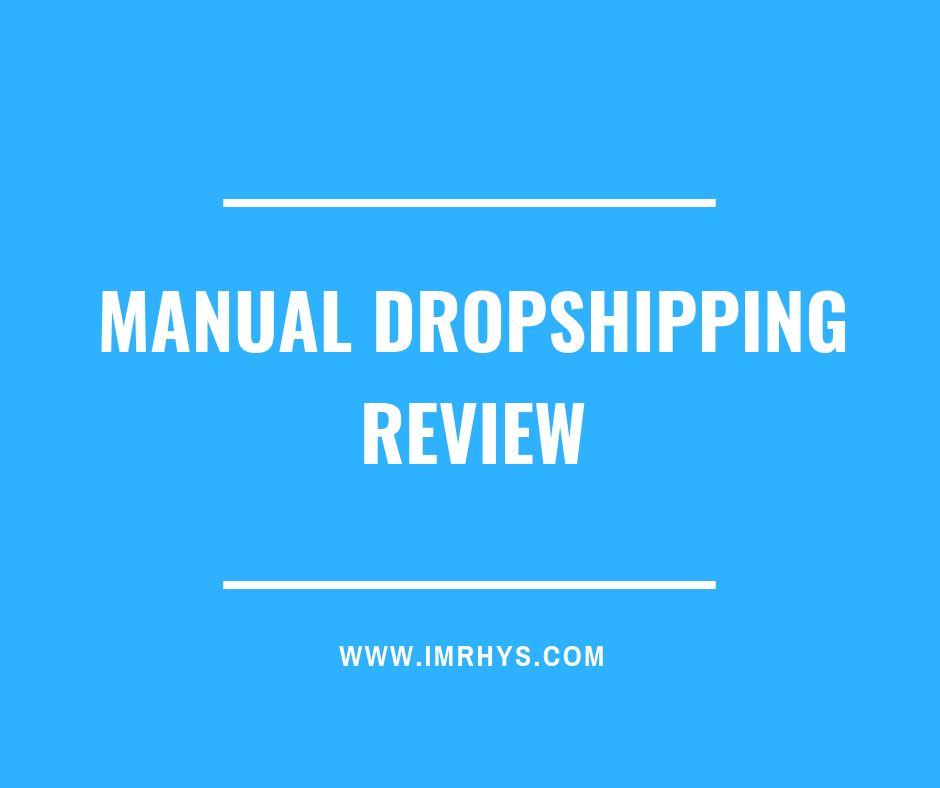 manual dropshipping review
