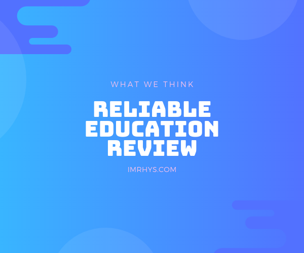 reliable education review