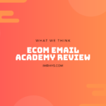 eCom Email Academy Review: Jimmy Kim Course Worth It?