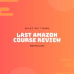 The Last Amazon Course Review: Unbelievable Value?
