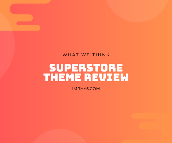 superstore theme review