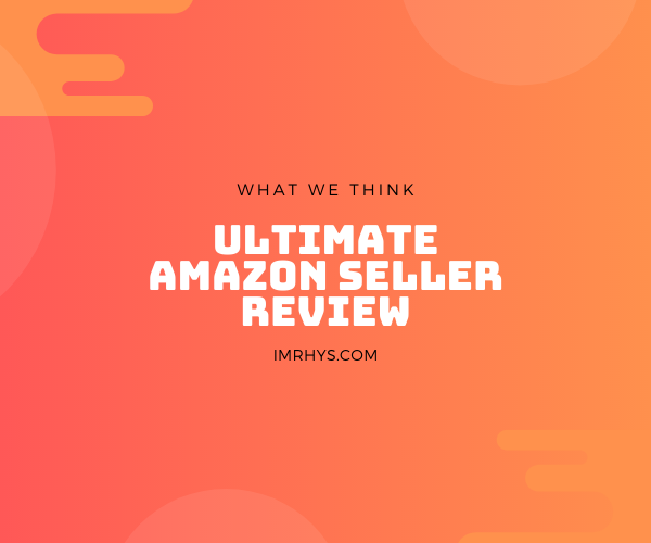 ultimate amazon seller review