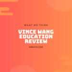 Vince Wang Education: Dropshipping 101 Review